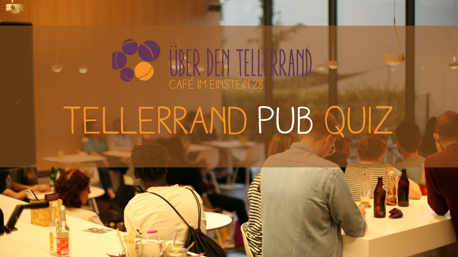 Tellerrand Pub Quiz in München am 21.21.21   Über den Tellerrand ...